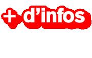 + d'infos